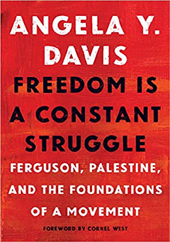 Angela Y. Davis | Freedom Is a Constant Struggle: Ferguson, Palestine, and the Foundations of a Movement