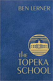 Ben Lerner | The Topeka School