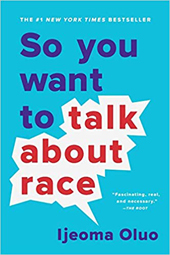 Ijeoma Oluo | So You Want to Talk About Race